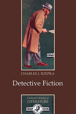 Detective Fiction By Rzepka, Charles J.